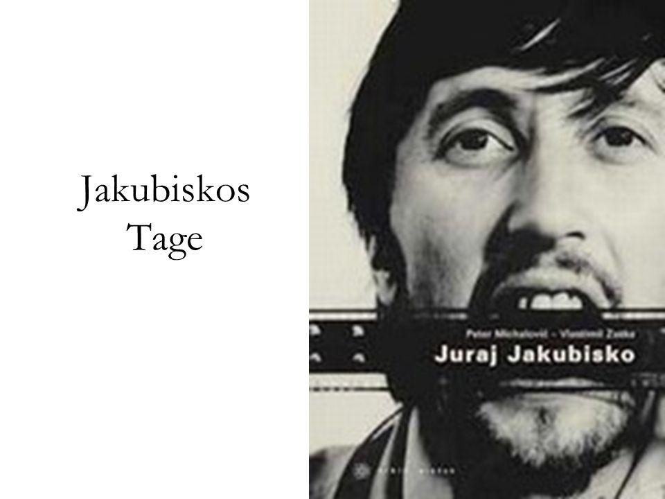 Jakubiskos Tage