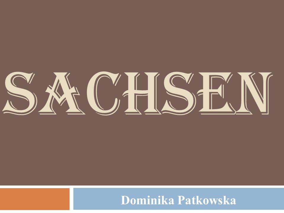 SACHSEN Dominika Patkowska