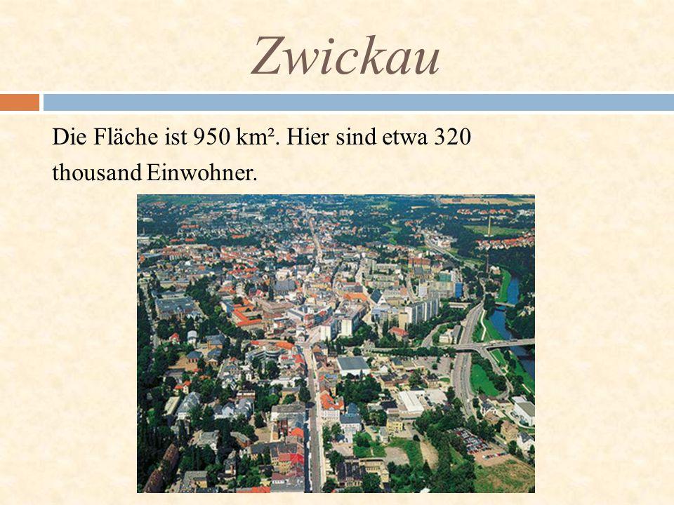 Die Fläche ist 950 km². Hier sind etwa 320 thousand Einwohner. Zwickau