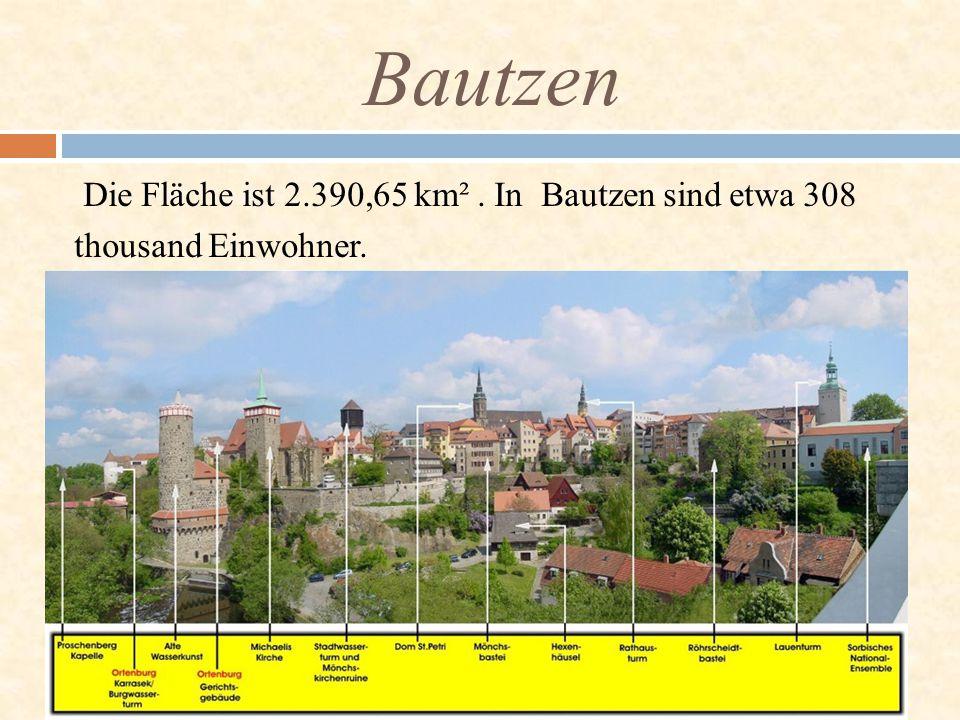 Die Fläche ist 2.390,65 km². In Bautzen sind etwa 308 thousand Einwohner. Bautzen