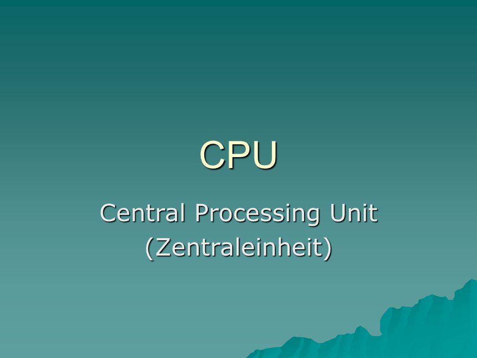 CPU Arbeitsspeicher (interner Speicher) ROM (read only memory) RAM (random access memory) Prozessor