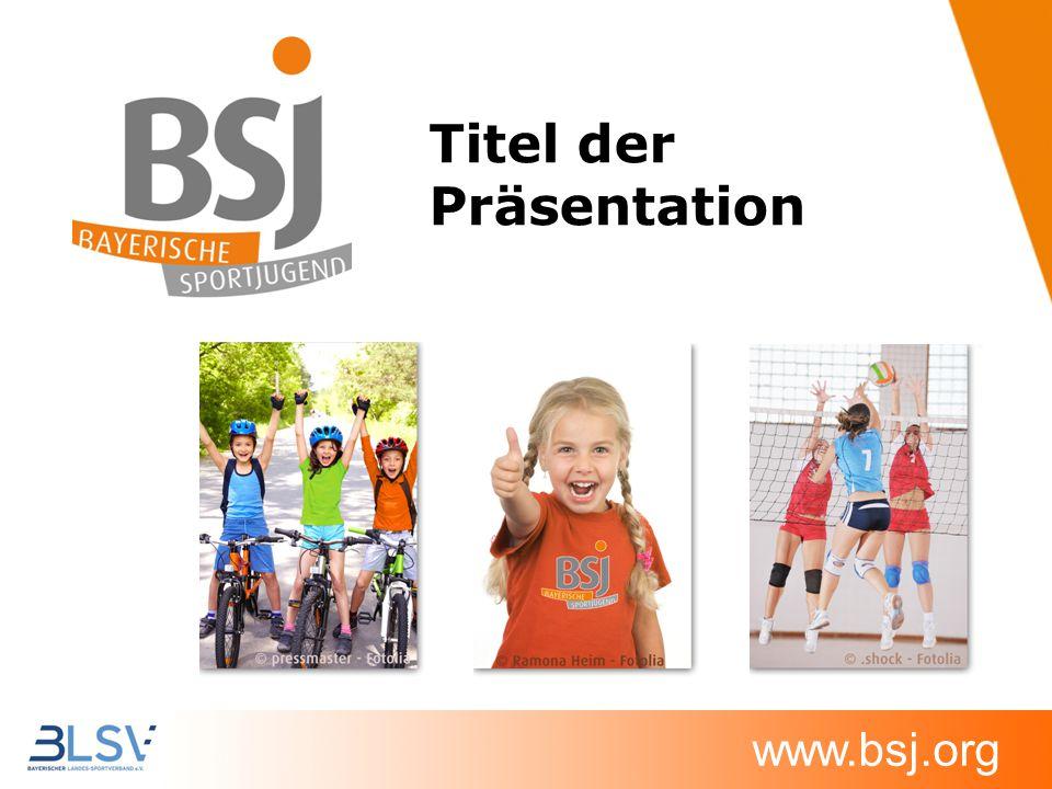 www.bsj.org Titel der Präsentation