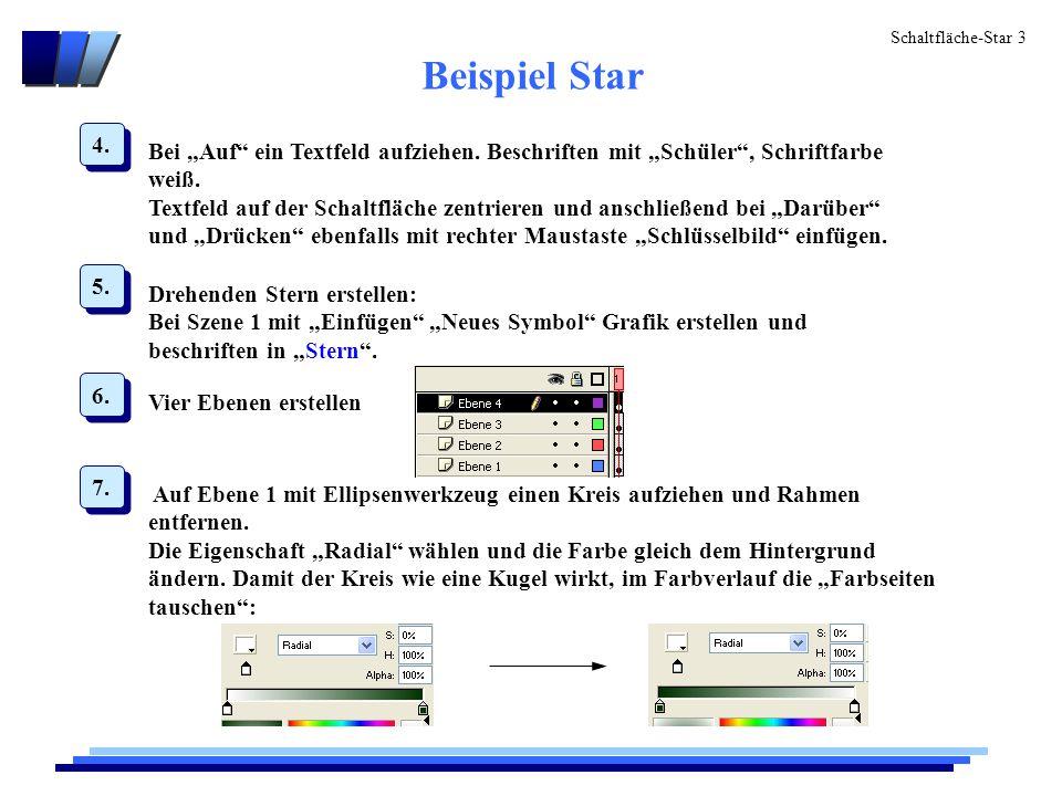"""Schaltfläche-Star 3 Beispiel Star 4. Bei """"Auf ein Textfeld aufziehen."""