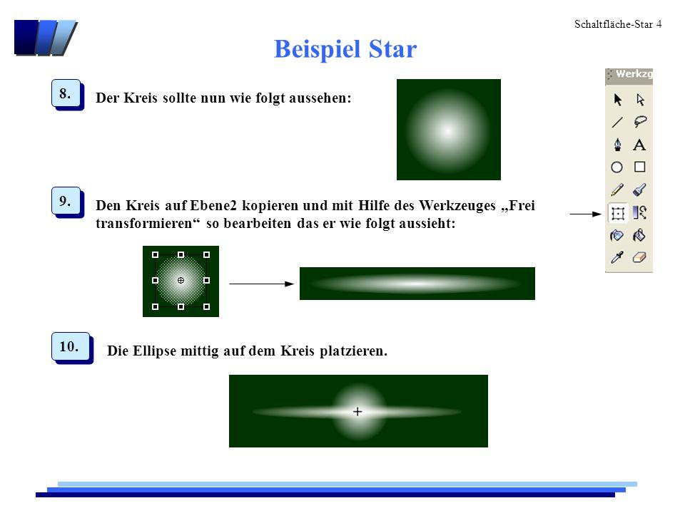 Schaltfläche-Star 4 Der Kreis sollte nun wie folgt aussehen: 8.