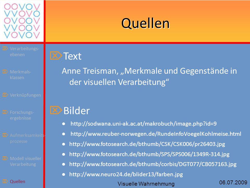 """06.07.2009 Visuelle Wahrnehmung Quellen  Text Anne Treisman, """"Merkmale und Gegenstände in der visuellen Verarbeitung""""  Bilder ● http://sodwana.uni-a"""