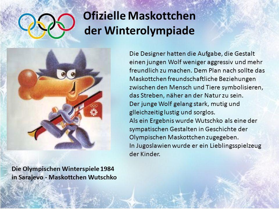 Ofizielle Maskottchen der Winterolympiade Die Designer hatten die Aufgabe, die Gestalt einen jungen Wolf weniger aggressiv und mehr freundlich zu machen.