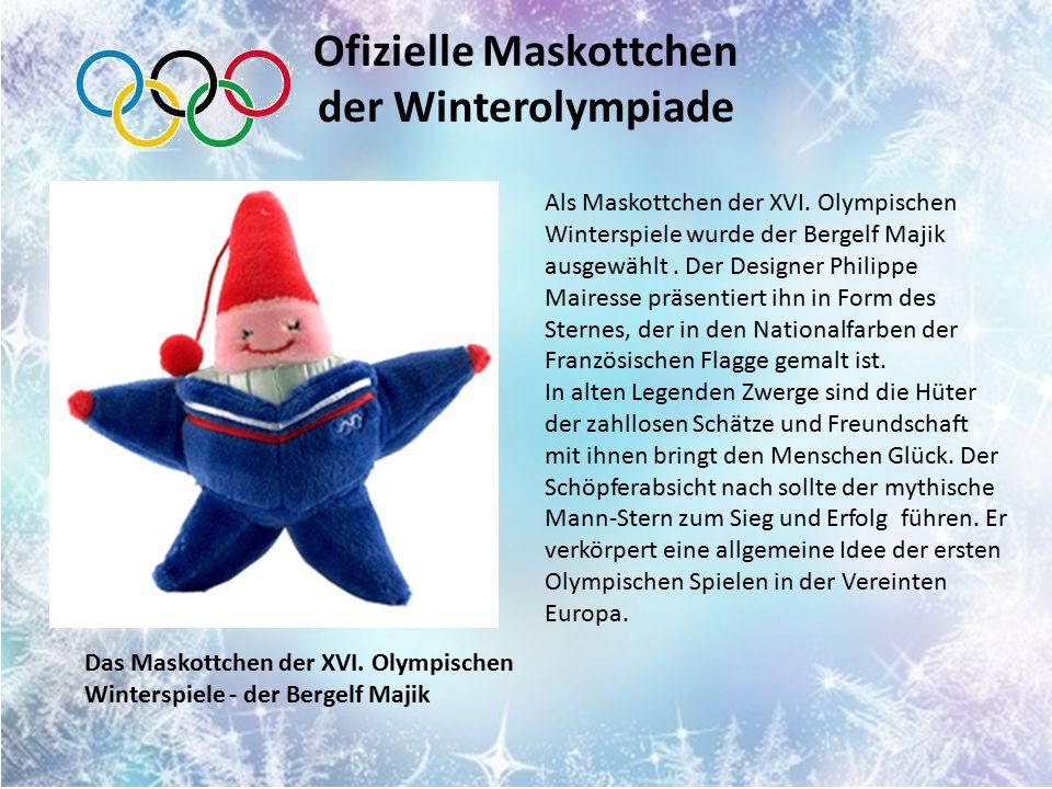 Ofizielle Maskottchen der Winterolympiade Als Maskottchen der XVI.