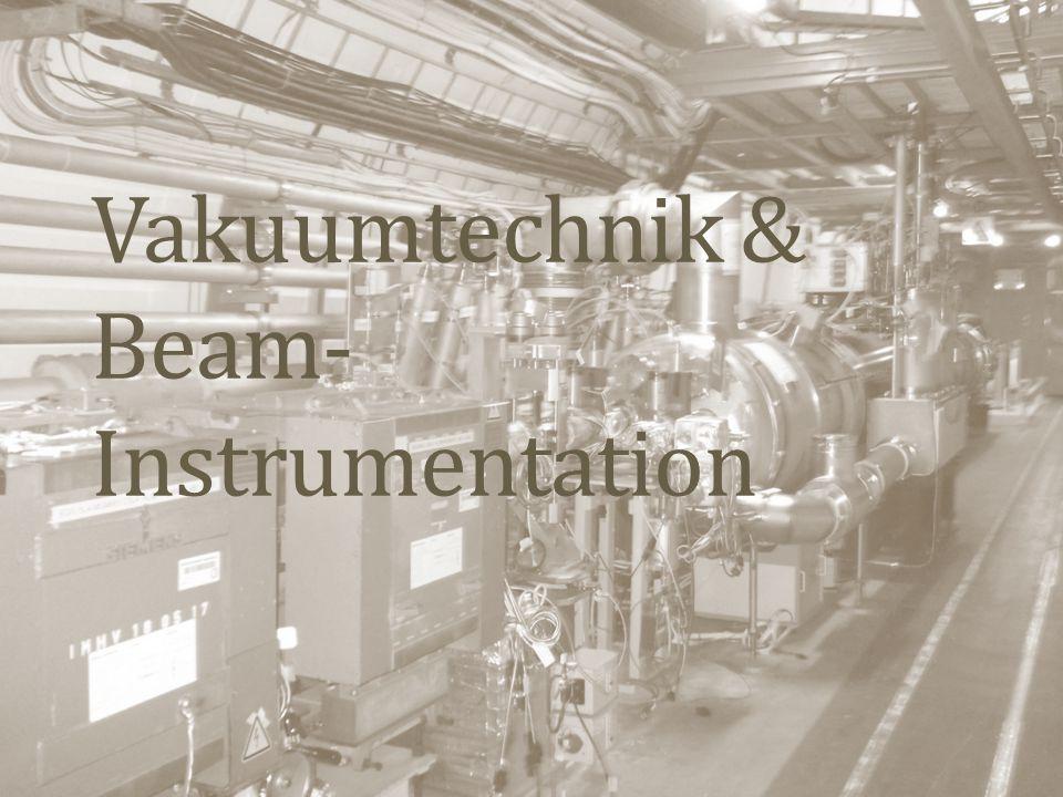 Vakuumtechnik & Beam- Instrumentation