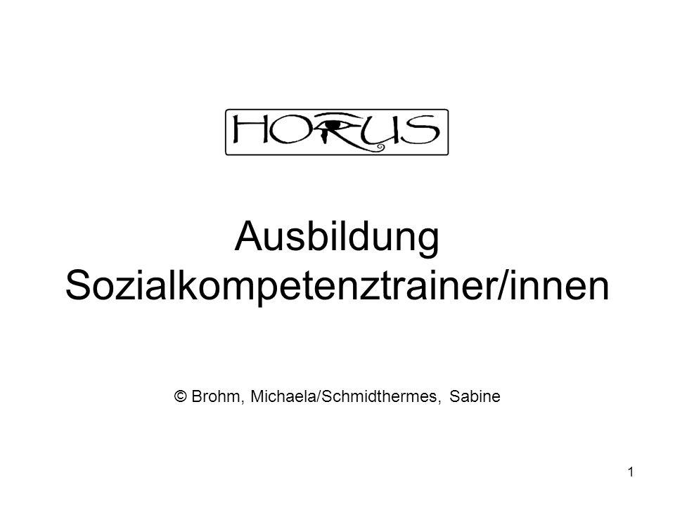 1 Ausbildung Sozialkompetenztrainer/innen © Brohm, Michaela/Schmidthermes, Sabine