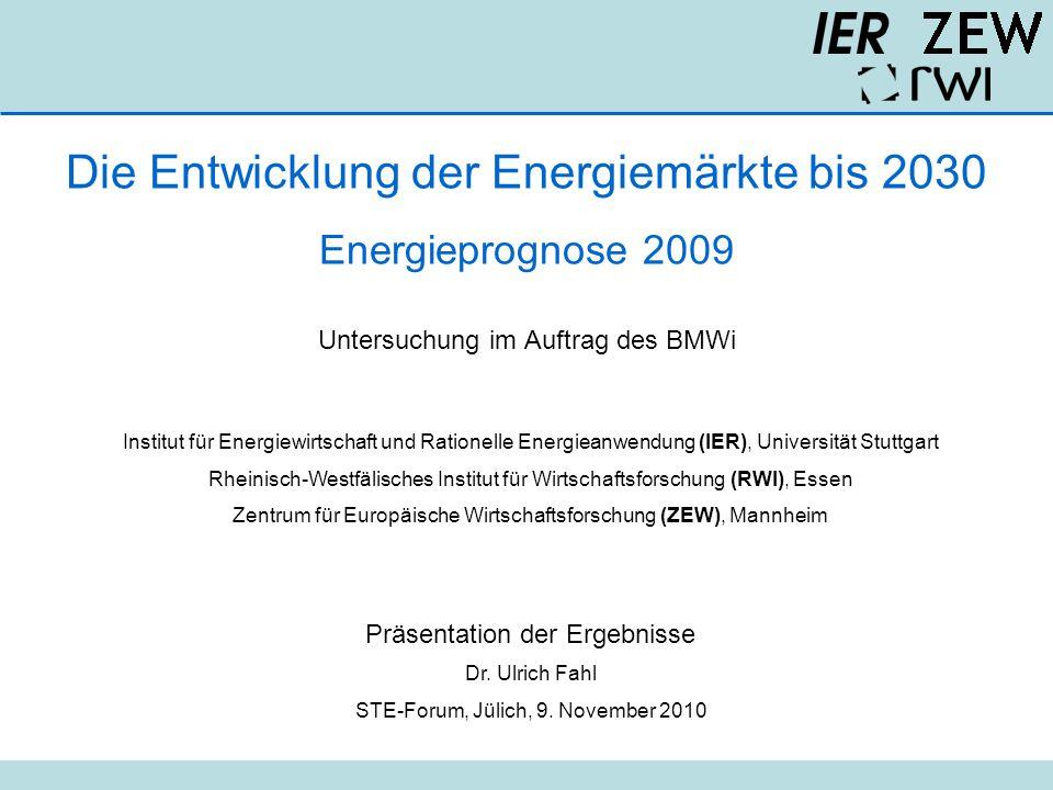 Die Entwicklung der Energiemärkte bis 2030 Energieprognose 2009 Untersuchung im Auftrag des BMWi Institut für Energiewirtschaft und Rationelle Energie