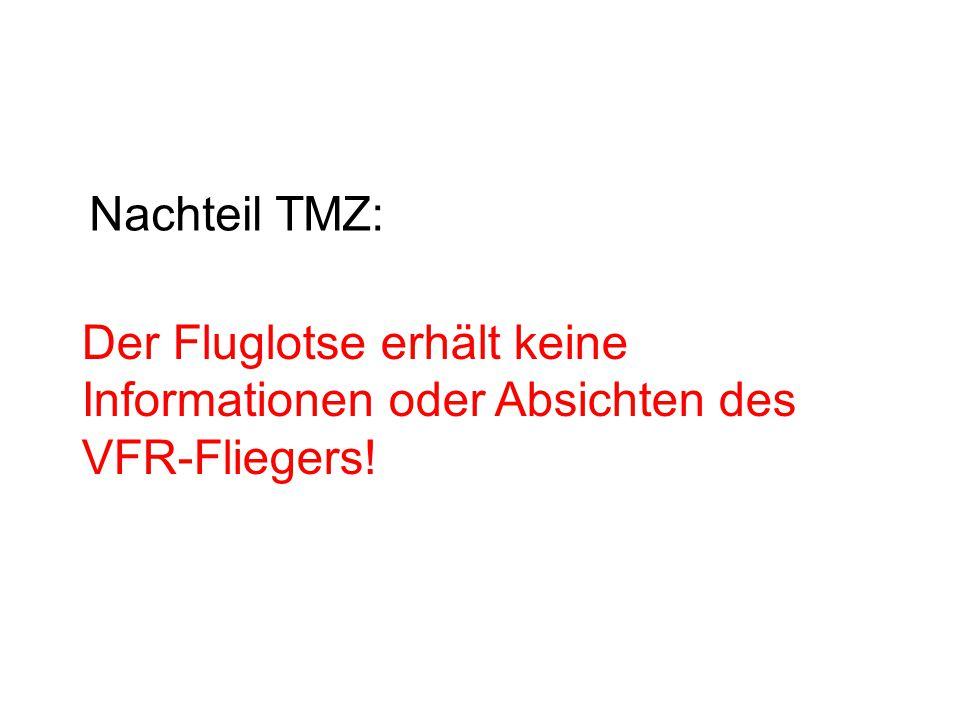 Ausnahmen zu den generellen Vorschriften der TMZ können von der zuständigen Flugsicherungsstelle fernmündlich oder über Sprechfunk zugelassen werden.