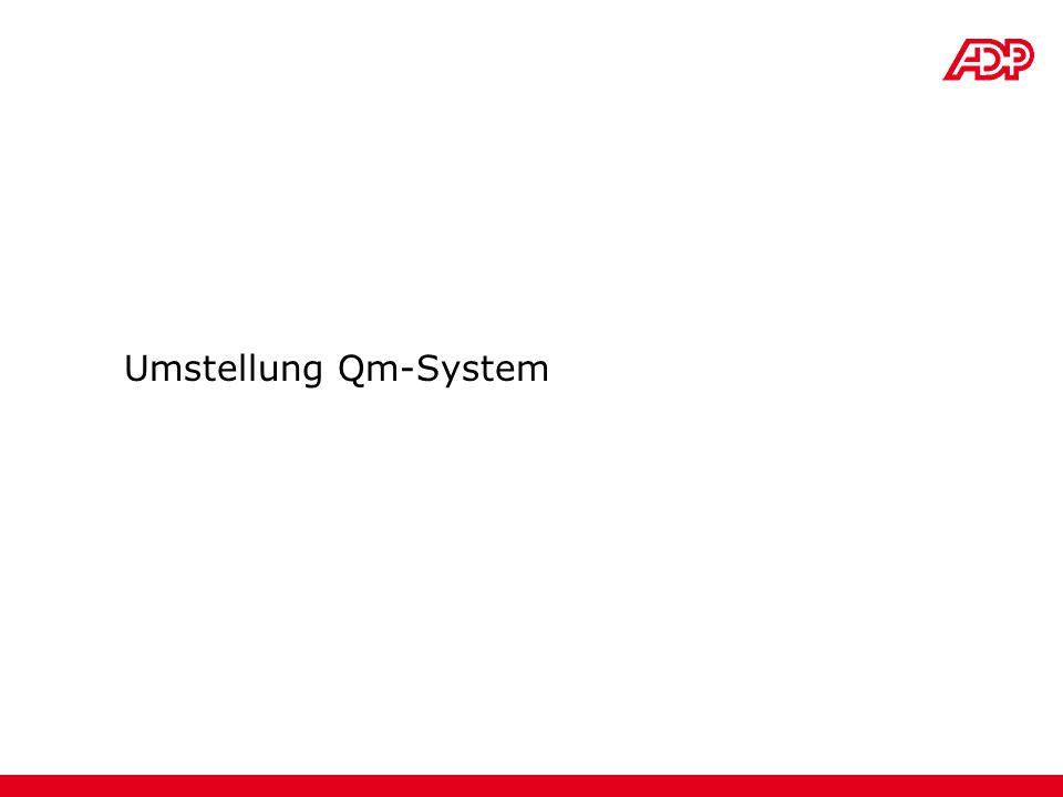 Umstellung Qm-System