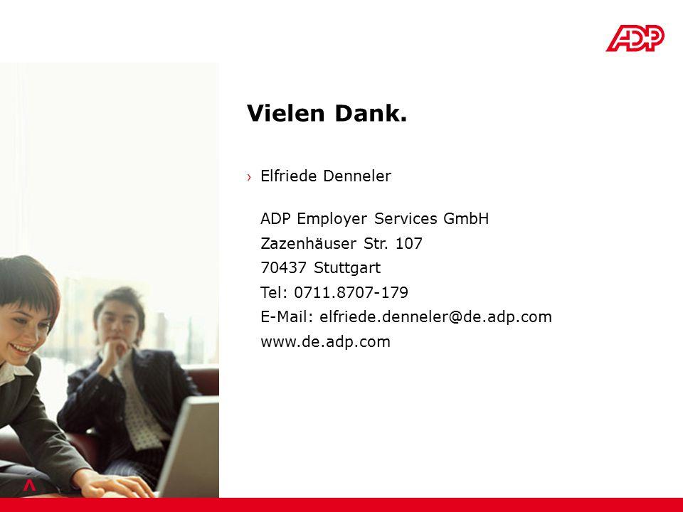 > › Elfriede Denneler ADP Employer Services GmbH Zazenhäuser Str.