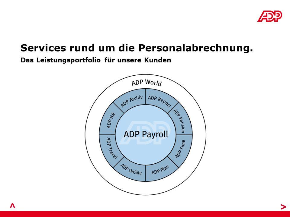 Services rund um die Personalabrechnung. > Das Leistungsportfolio für unsere Kunden >