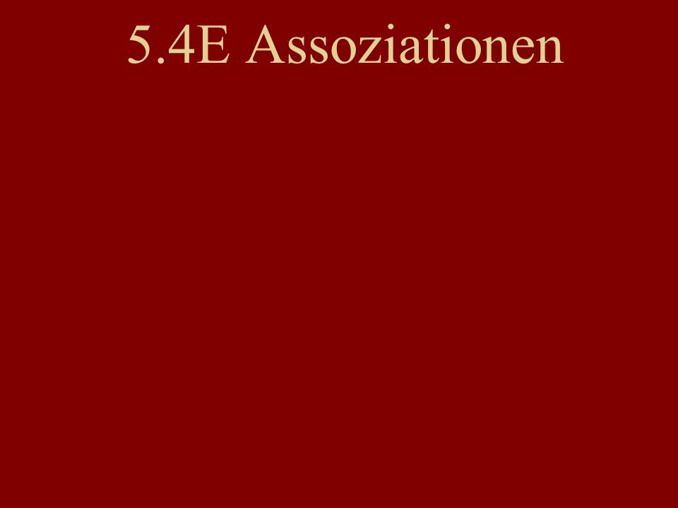 5.4E Assoziationen