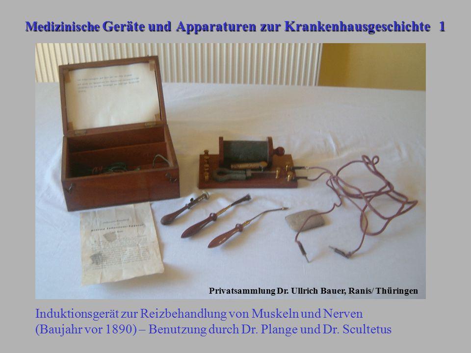 Medizinische Geräte und Apparaturen zur Krankenhausgeschichte 1 Privatsammlung Dr. Ullrich Bauer, Ranis/ Thüringen Induktionsgerät zur Reizbehandlung