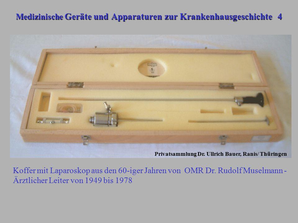 Medizinische Geräte und Apparaturen zur Krankenhausgeschichte 4 Koffer mit Laparoskop aus den 60-iger Jahren von OMR Dr. Rudolf Muselmann - Ärztlicher
