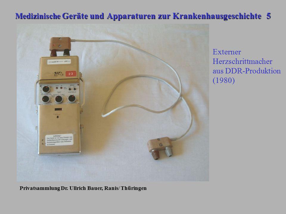 Medizinische Geräte und Apparaturen zur Krankenhausgeschichte 5 Privatsammlung Dr. Ullrich Bauer, Ranis/ Thüringen Externer Herzschrittmacher aus DDR-