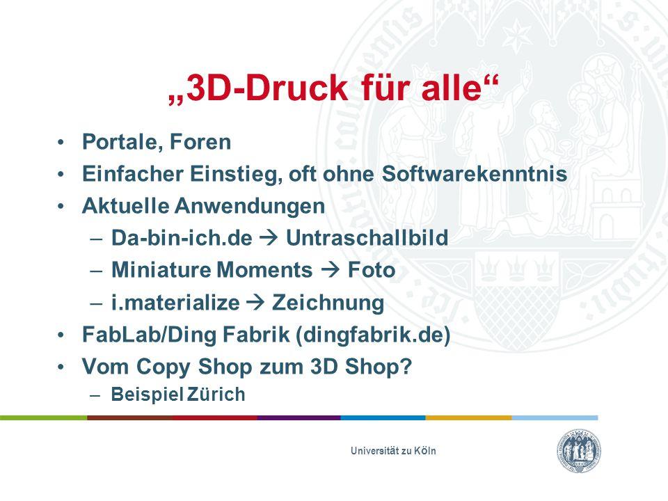 """""""3D-Druck für alle"""" Portale, Foren Einfacher Einstieg, oft ohne Softwarekenntnis Aktuelle Anwendungen –Da-bin-ich.de  Untraschallbild –Miniature Mome"""