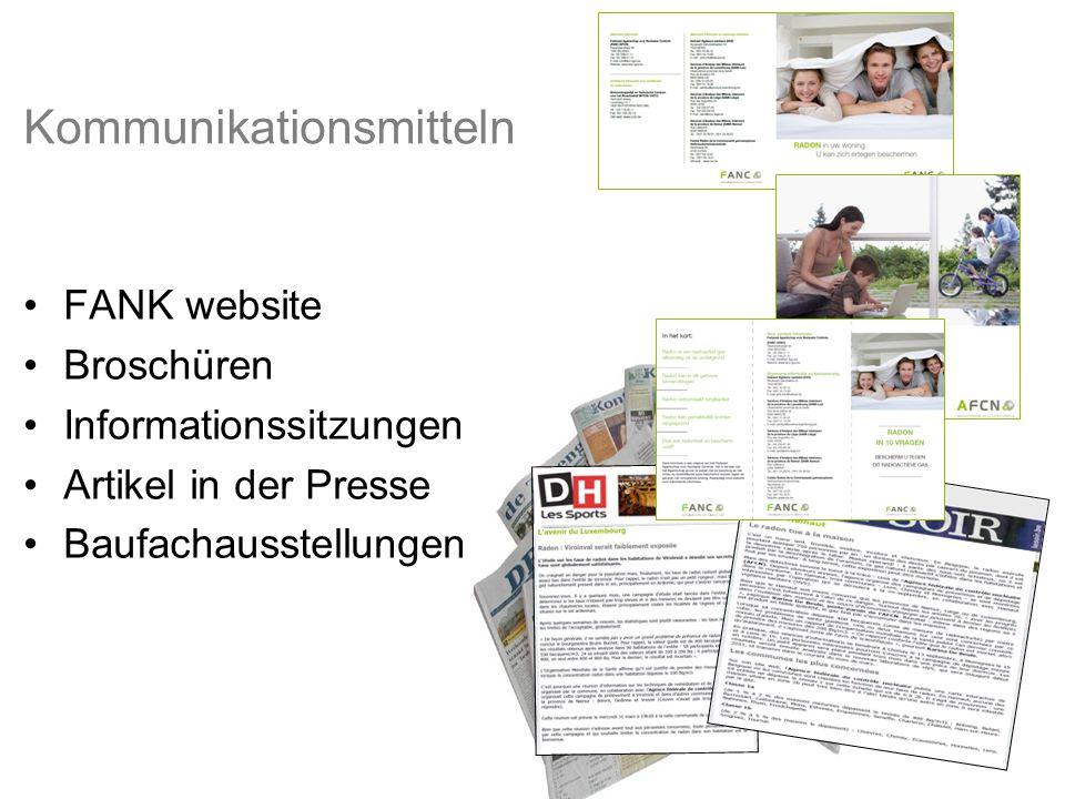 Kommunikationsmitteln FANK website Broschüren Informationssitzungen Artikel in der Presse Baufachausstellungen
