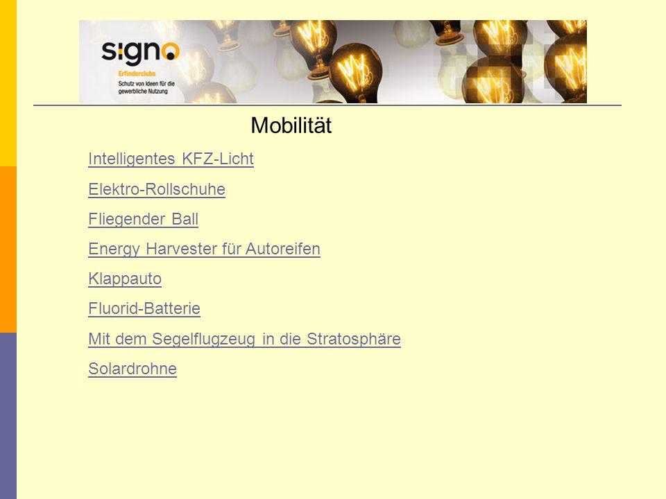 Mobilität Intelligentes KFZ-Licht Elektro-Rollschuhe Fliegender Ball Energy Harvester für Autoreifen Klappauto Fluorid-Batterie Mit dem Segelflugzeug in die Stratosphäre Solardrohne