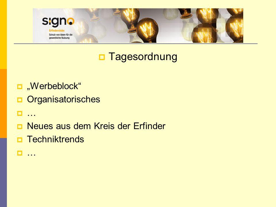 """ Tagesordnung  """"Werbeblock  Organisatorisches  …  Neues aus dem Kreis der Erfinder  Techniktrends  …"""