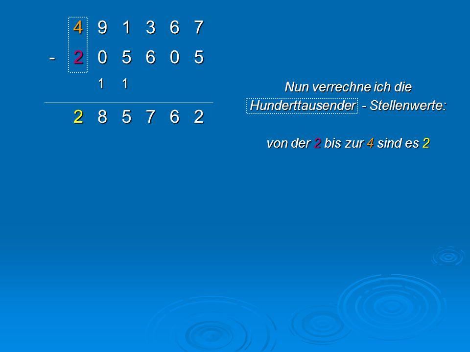 491367 -205605 11 285762 Ergebnis mit Lineal doppelt unterstreichen - fertig!