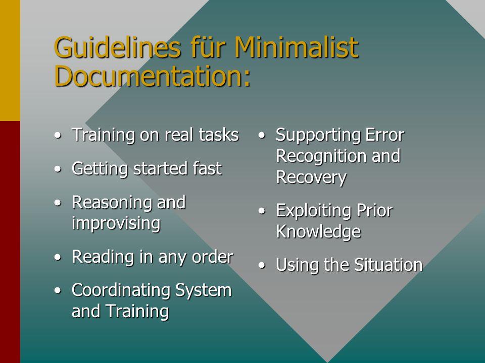 Dokumentation für den Endanwender Minimalist DocumentationMinimalist Documentation HypertextHypertext MusterMuster