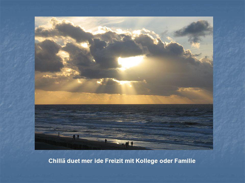 Chillä duet mer ide Freizit mit Kollege oder Familie
