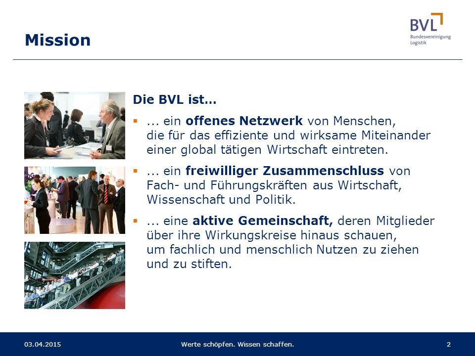Die BVL ist… ... ein offenes Netzwerk von Menschen, die für das effiziente und wirksame Miteinander einer global tätigen Wirtschaft eintreten. ... e
