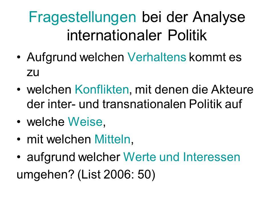 Strukturen und Prozesse des internationalen Systems Grundstrukturen des internationalen Systems nach dem Zweiten Weltkrieg: Konflikte: z.B.