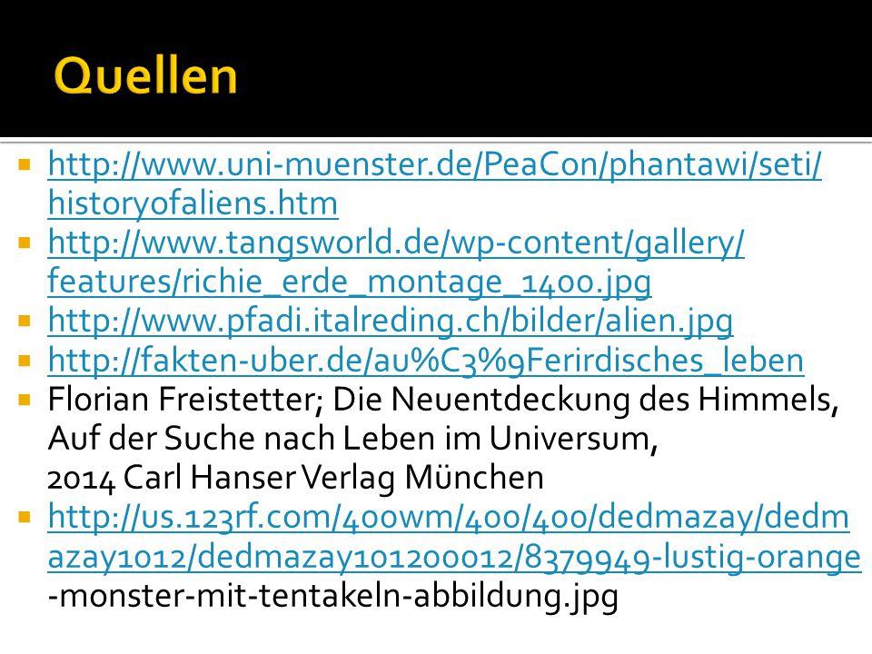  http://www.uni-muenster.de/PeaCon/phantawi/seti/ historyofaliens.htm http://www.uni-muenster.de/PeaCon/phantawi/seti/ historyofaliens.htm  http://w