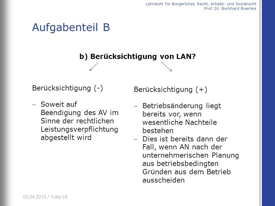 03.04.2015 / Folie 18 b) Berücksichtigung von LAN.