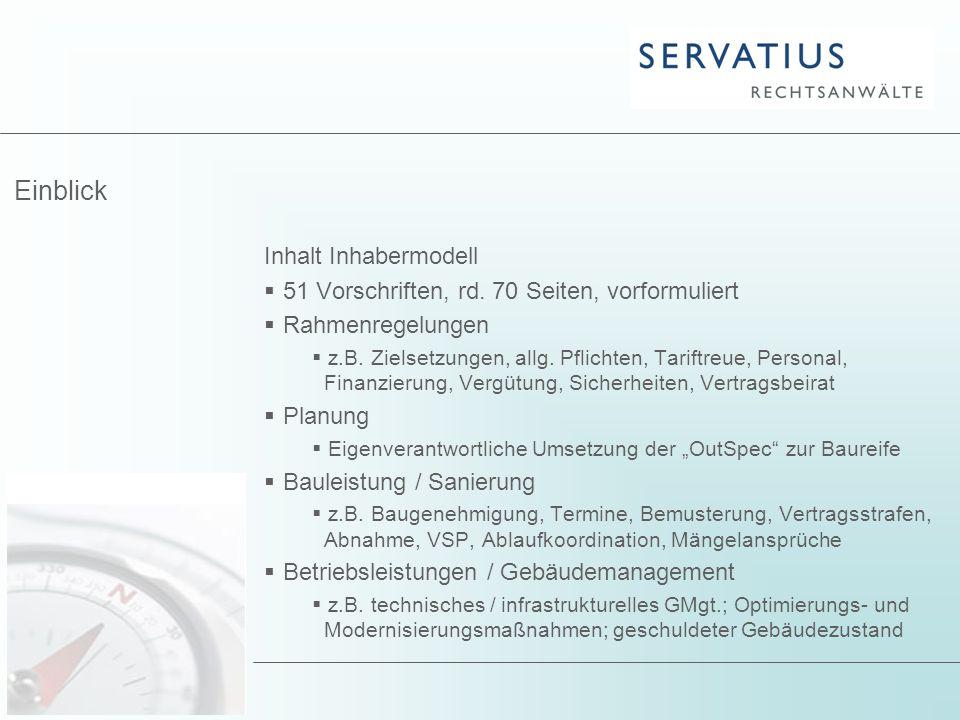 Einblick Inhalt Inhabermodell  51 Vorschriften, rd. 70 Seiten, vorformuliert  Rahmenregelungen  z.B. Zielsetzungen, allg. Pflichten, Tariftreue, Pe