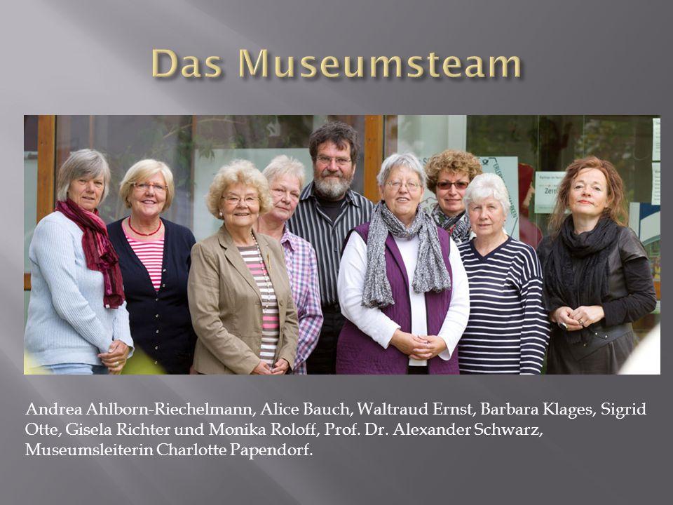 Andrea Ahlborn-Riechelmann, Alice Bauch, Waltraud Ernst, Barbara Klages, Sigrid Otte, Gisela Richter und Monika Roloff, Prof.