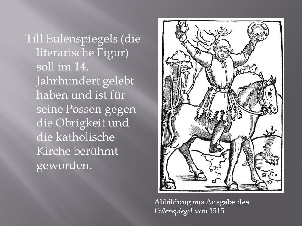 Till Eulenspiegels (die literarische Figur) soll im 14.