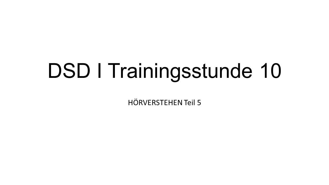 DSD I Trainingsstunde 10 HÖRVERSTEHEN Teil 5