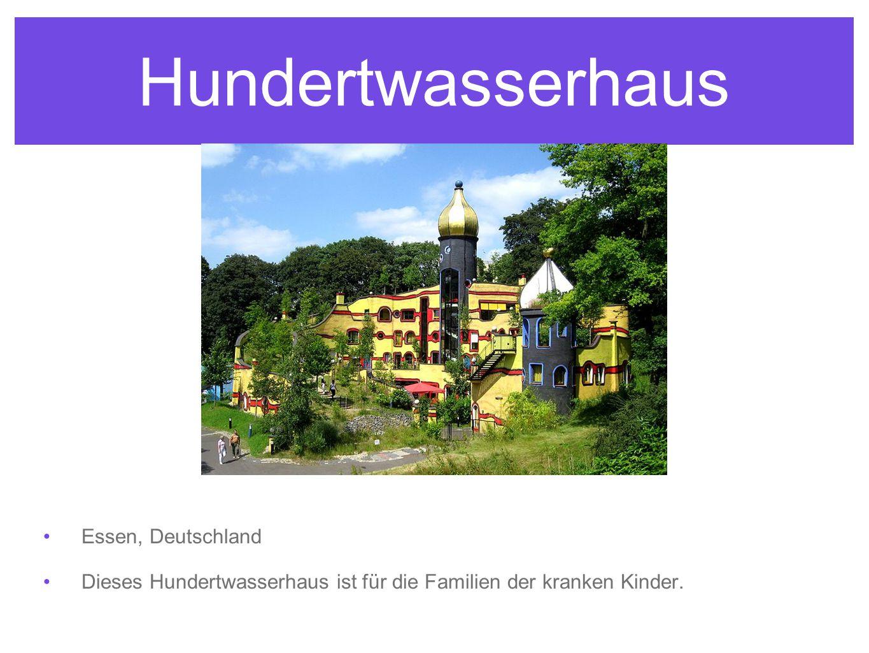 Hundertwasserhaus Essen, Deutschland Dieses Hundertwasserhaus ist für die Familien der kranken Kinder.