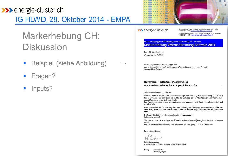 IG HLWD, 28. Oktober 2014 - EMPA Markerhebung CH: Diskussion  Beispiel (siehe Abbildung) →  Fragen?  Inputs?
