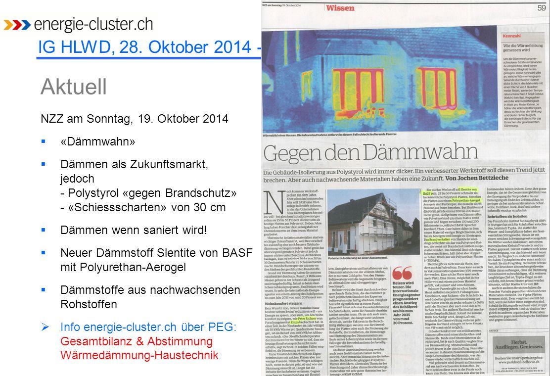 IG HLWD, 28. Oktober 2014 - EMPA NZZ am Sonntag, 19. Oktober 2014  «Dämmwahn»  Dämmen als Zukunftsmarkt, jedoch - Polystyrol «gegen Brandschutz» - «