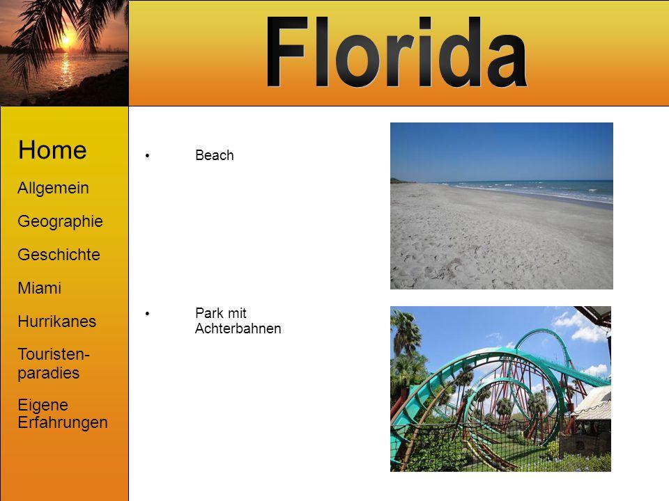 Beach Home Allgemein Geographie Geschichte Miami Hurrikanes Touristen- paradies Eigene Erfahrungen Park mit Achterbahnen
