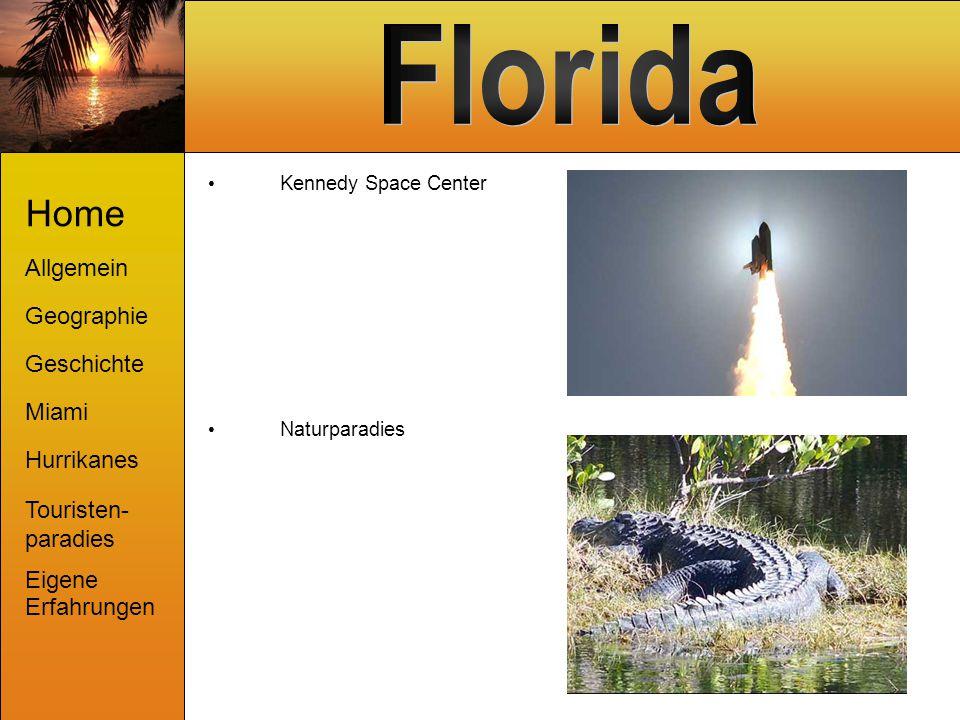 Kennedy Space Center Naturparadies Home Allgemein Geographie Geschichte Miami Hurrikanes Touristen- paradies Eigene Erfahrungen