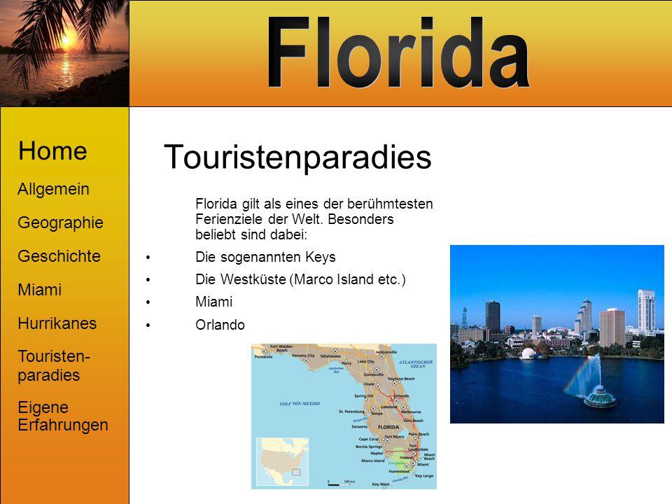Touristenparadies Florida gilt als eines der berühmtesten Ferienziele der Welt. Besonders beliebt sind dabei: Die sogenannten Keys Die Westküste (Marc