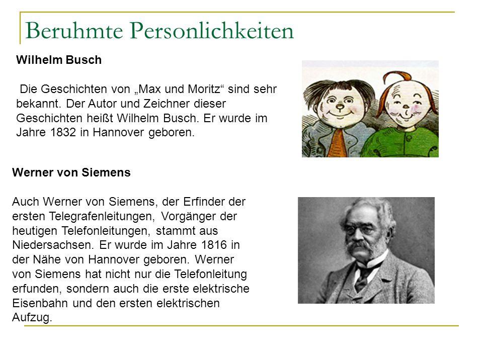 """Beruhmte Personlichkeiten Wilhelm Busch Die Geschichten von """"Max und Moritz"""" sind sehr bekannt. Der Autor und Zeichner dieser Geschichten heißt Wilhel"""