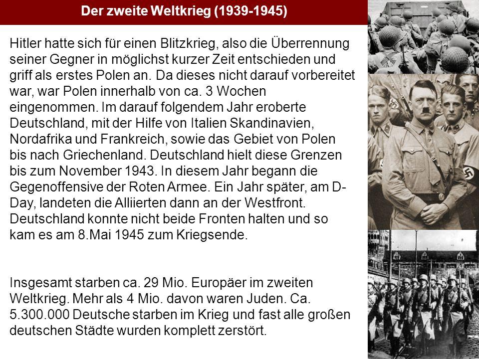 Geschichte V Hitler hatte sich für einen Blitzkrieg, also die Überrennung seiner Gegner in möglichst kurzer Zeit entschieden und griff als erstes Polen an.