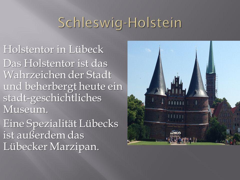 Holstentor in Lübeck Das Holstentor ist das Wahrzeichen der Stadt und beherbergt heute ein stadt-geschichtliches Museum.