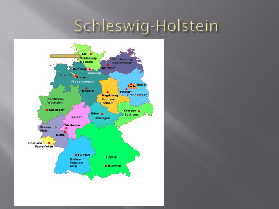 - 1 Wo liegt Schleswig- Holstein.