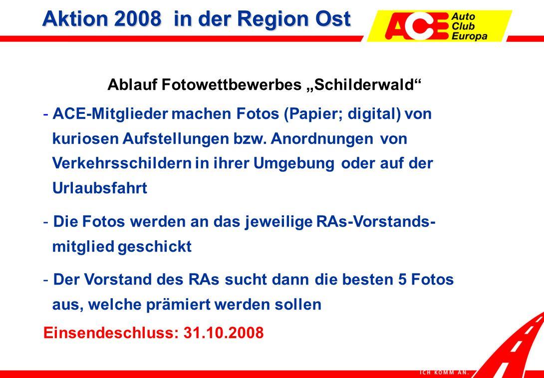 """Ablauf Fotowettbewerbes """"Schilderwald - ACE-Mitglieder machen Fotos (Papier; digital) von kuriosen Aufstellungen bzw."""