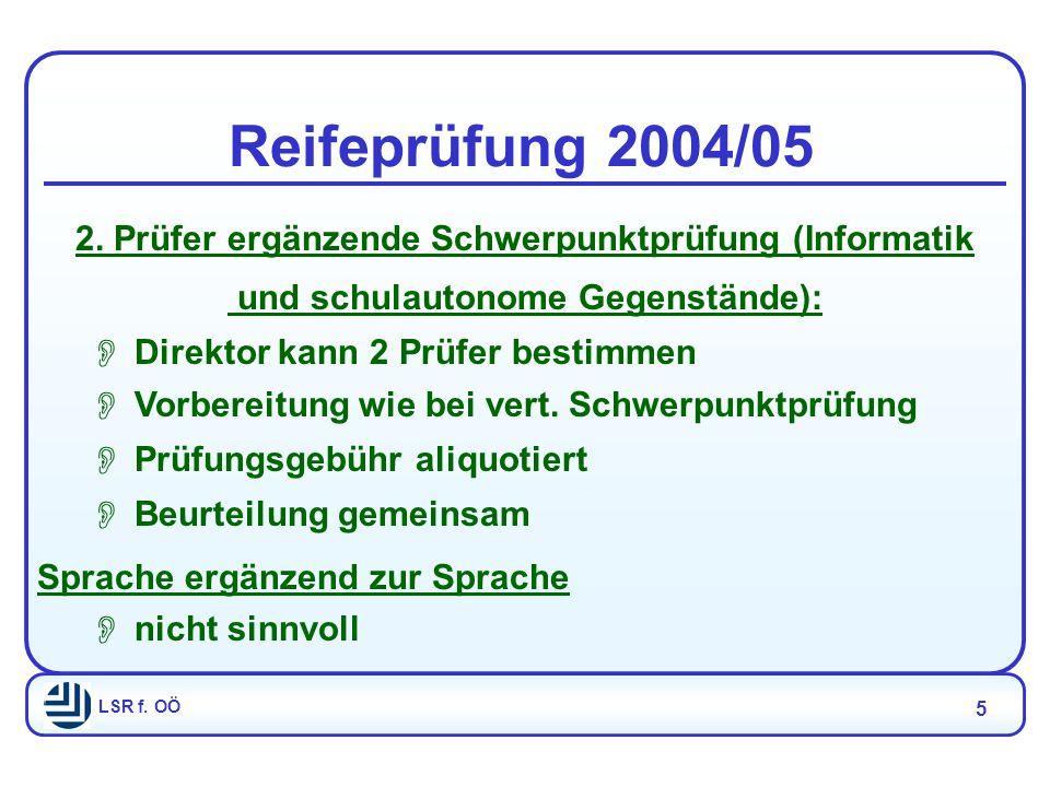 LSR f. OÖ 5 Reifeprüfung 2004/05 2.