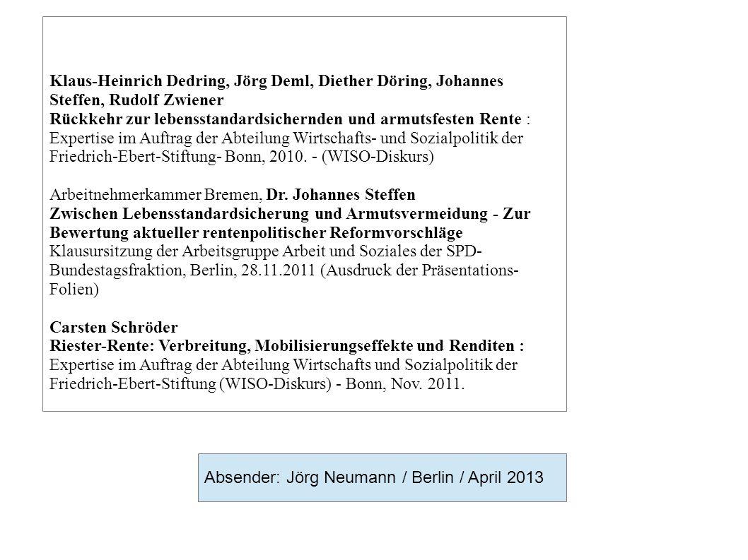 Klaus-Heinrich Dedring, Jörg Deml, Diether Döring, Johannes Steffen, Rudolf Zwiener Rückkehr zur lebensstandardsichernden und armutsfesten Rente : Exp